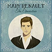 The Charioteer Part 2 | [Mary Renault]