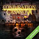 Conjuration Casanova (Antoine Marcas 2) Audiobook by Éric Giacometti, Jacques Ravenne Narrated by Julien Chatelet
