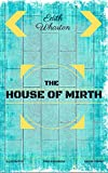 Image of The House of Mirth: By Edith Wharton : Illustrated