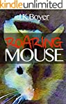Roaring Mouse: a fun and exciting ill...