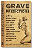 Grave Predictions: Tales of Mankind�s Post-Apocalyptic, Dystopian and Disastrous Destiny (Dover Doomsday Classics)