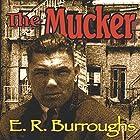 The Mucker Hörbuch von Edgar Rice Burroughs Gesprochen von: David Stifel