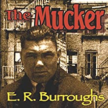 The Mucker Audiobook by Edgar Rice Burroughs Narrated by David Stifel