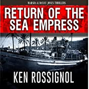Return of The Sea Empress (Marsha & Danny Jones Thriller) | Ken Rossignol