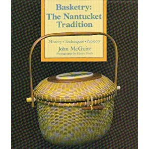 Basketry: The Nantucket Tradition