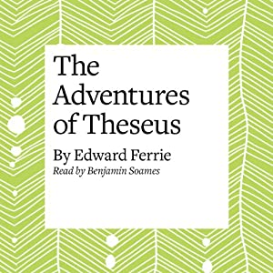 The Adventures of Theseus Audiobook