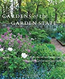 img - for Gardens of the Garden State by Berner, Nancy, Lowry, Susan(October 14, 2014) Hardcover book / textbook / text book