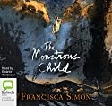 The Monstrous Child Audiobook by Francesca Simon Narrated by Eleanor Tomlinson