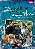 Last of the Summer Wine: Vintage 2005