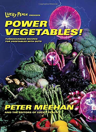lucky-peach-presents-power-vegetables-turbocharged-recipes-for-vegetables-with-guts