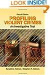 Profiling Violent Crimes: An Investig...