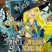 Haunting Leigh: Literal Leigh Romance Diaries, Book 4 | Melanie James