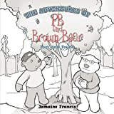 img - for The Adventures of PB and Brown Bear: Lost and Found book / textbook / text book