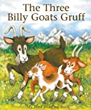 Janet Brown The Three Billy Goats Gruff (My First Reading Book)