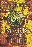 Mark Of The Thief (Turtleback School & Library Binding Edition)