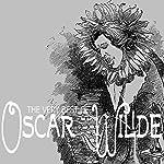 The Very Best of Oscar Wilde | Oscar Wilde