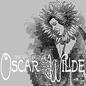 The Very Best of Oscar Wilde Audiobook