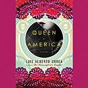 Queen of America: A Novel | [Luis Alberto Urrea]