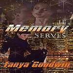 If Memory Serves: Dr. Tara Ross, Book 1 | Tanya Goodwin
