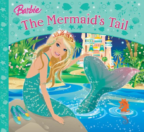 The Mermaid's Tail (Barbie Story Library)
