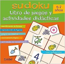 Sudoku 6-7 anos: Libro de juegos y actividades didacticas (Spanish