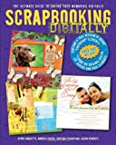 img - for Scrapbooking Digitally: The Ultimate Guide to Saving Your Memories Digitally book / textbook / text book