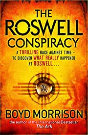 The Roswell Conspiracy: Tyler Locke 3 (An International Thriller)