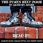 The Punks Next Door | Anarchy Adams