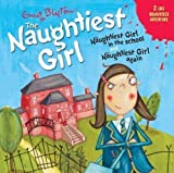 Enid Blyton Naughtiest Girl in the School: AND Naughtiest Girl Again by Blyton, Enid on 17/05/2007 unknown edition