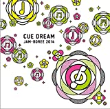 「CUE DREAM JAM-BOREE 2014」コンピレーションCD