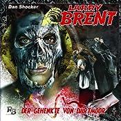 Der Gehenkte von Dartmoor (Larry Brent 9) | Simeon Hrissomallis