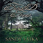 Twisted Trees | Sandy Latka