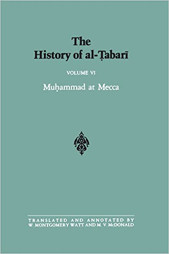 The History of Al-Tabari, Vol. 6: Muhammad at Mecca (SUNY Series in Near Eastern Studies)