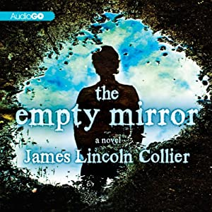 The Empty Mirror: A Novel | [James Lincoln]