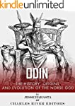 Odin: The Origins, History and Evolut...