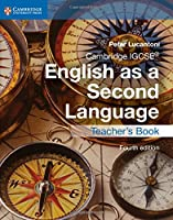 Cambridge IGCSE® English as a Second Language Teacher's Book, 4th Edition