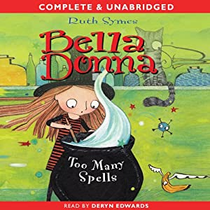 Bella Donna: Too Many Spells | [Ruth Symes]