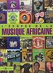 L'�pop�e de la musique africaine