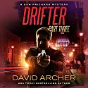 Drifter, Part Three: A Sam Prichard Mystery Thriller Audiobook by David Archer Narrated by Mikael Naramore