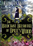 The Reluctant Belsnickel of Opelts Wood (Secrets of Marienstadt)