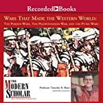 The Modern Scholar: Wars That Made the Western World: The Persian Wars, the Peloponnesian War | Timothy Shutt
