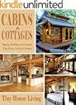 Cabins & Cottages: Buying, Building a...
