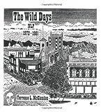 The Wild Days NLP 1972 - 1981
