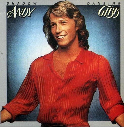 Andy Gibb  Shadow Dancing by Andy Gibb