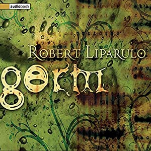 Germ | [Robert Liparulo]