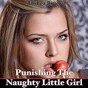 Punishing the Naughty Little Girl Audiobook