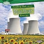 Finding Out About Nuclear Energy   Matt Doeden