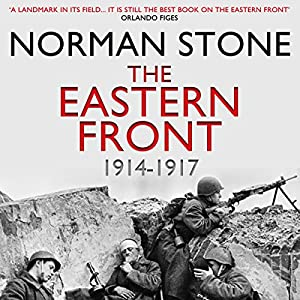 The Eastern Front 1914-1917 Audiobook