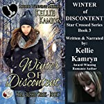 Winter of Discontent: Star Crossed, Book 3 | Kellie Kamryn