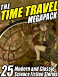 The Time Travel Megapack: 26 Modern a...